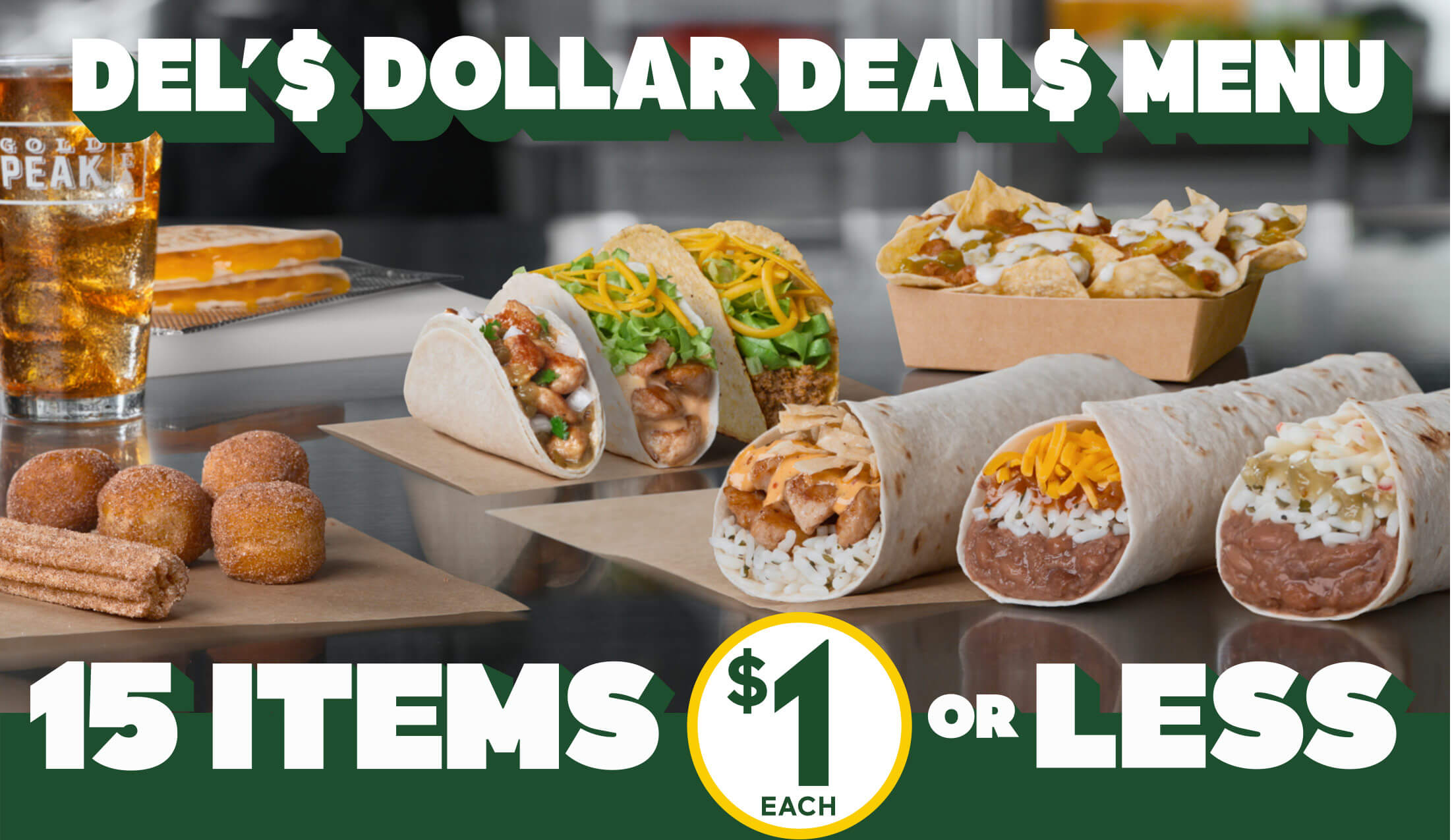 Del's Dollar Deals Menu. Starting at 69 cents, 79 cents, and one dollar.
