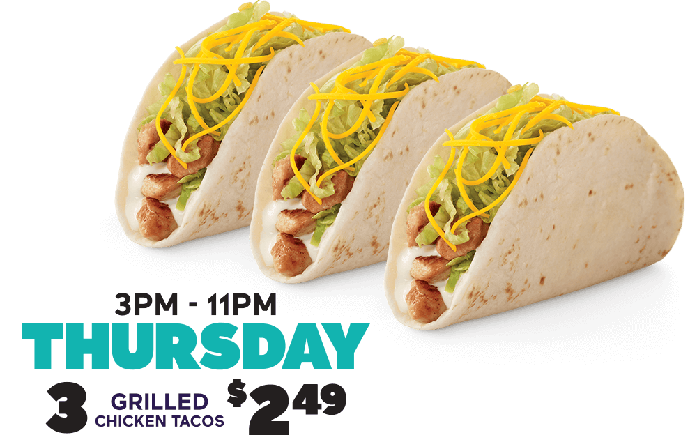 Every Thursday 3 Grilled Chicken Tacos for $2.49 (mobile heading)